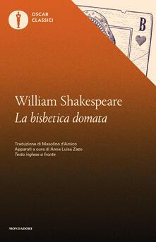 La bisbetica domata. Testo inglese a fronte - William Shakespeare - copertina