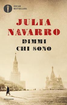 Dimmi chi sono - Julia Navarro - copertina