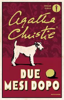 Due mesi dopo - Agatha Christie - copertina