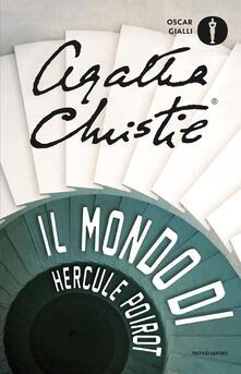 Il mondo di Hercule Poirot - Agatha Christie - copertina