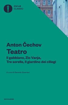 Teatro. Il gabbiano-Il giardino dei ciliegi-Zio Vania-Tre sorelle - Anton Cechov - copertina