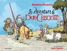 Le avventure di Don Chisciotte. Ediz. a colori - Roberto Piumini - copertina