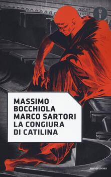 La congiura di Catilina - Massimo Bocchiola,Marco Sartori - copertina