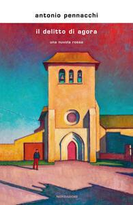 Il delitto di Agora. Una nuvola rossa - Antonio Pennacchi - copertina