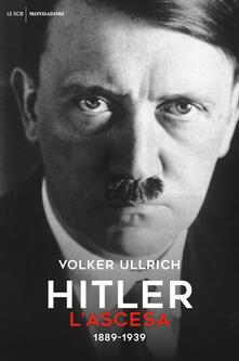 Hitler. Vol. 1: L' ascesa (1889-1939) - Volker Ullrich - copertina