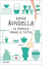 Libro La famiglia prima di tutto! Sophie Kinsella