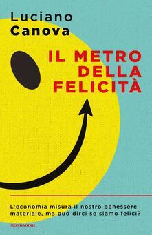 Il metro della felicità - Luciano Canova - copertina