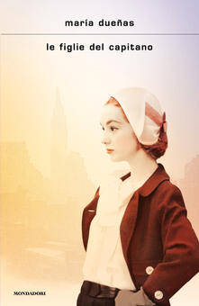 Le figlie del capitano - María Dueñas - copertina