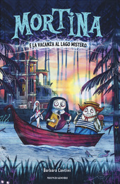 Copertina  Mortina e la vacanza al lago Mistero