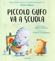 Rallydeicolliscaligeri.it Piccolo Gufo va a scuola. Ediz. a colori Image
