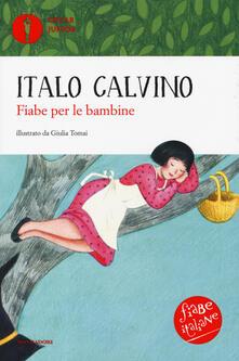 Fiabe per le bambine. Fiabe italiane. Ediz. a colori - Italo Calvino - copertina