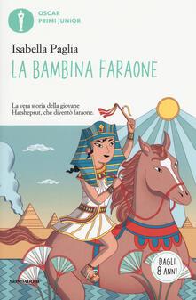 Atomicabionda-ilfilm.it La bambina faraone. Ediz. a colori Image