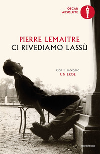 Ci rivediamo lassù - Lemaitre Pierre - wuz.it