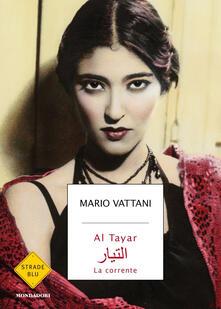 Al Tayar. La corrente - Mario Vattani - copertina