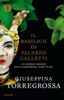 Il basilico di Palazzo Galletti - Giuseppina Torregrossa - copertina
