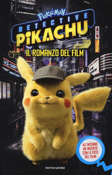 Detective Pikachu. Pokémon. Il romanzo del film.pdf