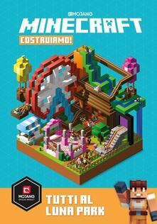 Minecraft Mojang. Costruiamo! Tutti al Luna Park - copertina