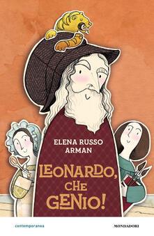 Leonardo, che genio! - Elena Russo Arman - copertina