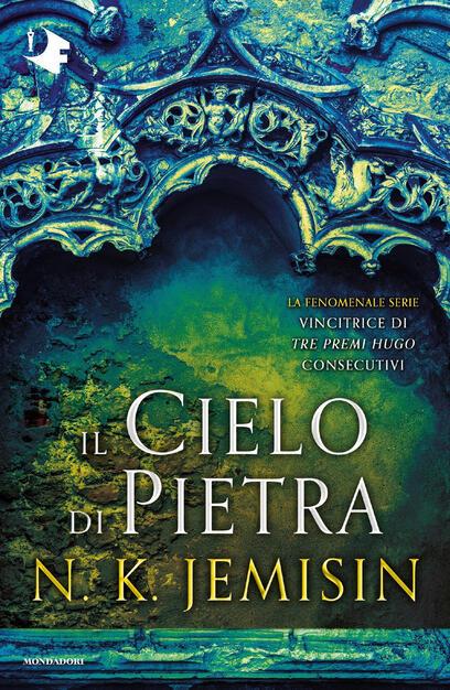 Il cielo di pietra. La terra spezzata. Vol. 3 - N. K. Jemisin - Libro - Mondadori - Oscar fantastica | IBS