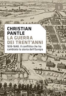 Listadelpopolo.it La guerra dei Trent'anni. 1618-1648. Il conflitto che ha cambiato la storia dell'Europa Image