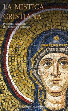 Grandtoureventi.it La mistica cristiana. Vol. 1 Image