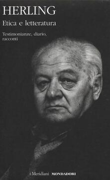 Etica e letteratura. Testimonianze, diario, racconti.pdf