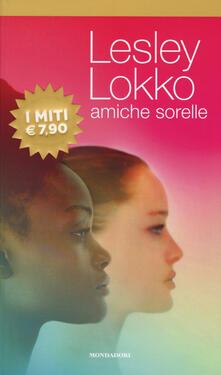 Amiche sorelle - Lesley Lokko - copertina