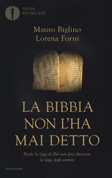 La Bibbia non lha mai detto. Perché la legge di Dio non deve diventare la legge degli uomini.pdf