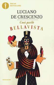 Così parlò Bellavista. Napoli, amore e libertà.pdf