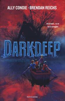 Darkdeep. I segreti di Still Cove - Ally Condie,Brendan Reichs - copertina