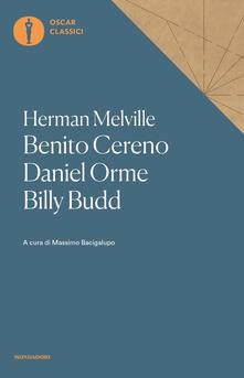 Ristorantezintonio.it Benito Cereno-Daniel Orme-Billy Budd Image
