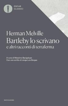 Bartleby lo scrivano e altri racconti di terraferma - Herman Melville - copertina