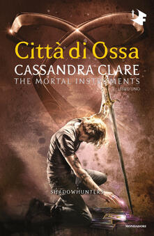 Criticalwinenotav.it Città di ossa. Shadowhunters. The mortal instruments. Vol. 1 Image