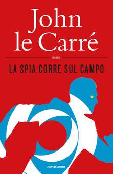 La spia corre sul campo - John Le Carré - copertina