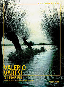 Gli invisibili. Un'indagine del commissario Soneri - Valerio Varesi - copertina