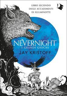 I grandi giochi. Nevernight - Jay Kristoff - copertina
