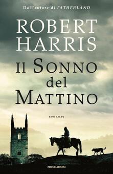 Il sonno del mattino - Robert Harris - copertina