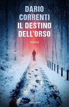 Il destino dell'orso - Dario Correnti - copertina