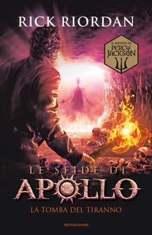 Parcoarenas.it La tomba del tiranno. Le sfide di Apollo. Vol. 4 Image