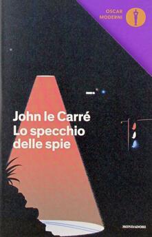 Lo specchio delle spie - John Le Carré - copertina
