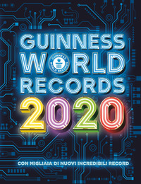 GUINNESS WORLD RECORDS 2020. EDIZ. ILLUS