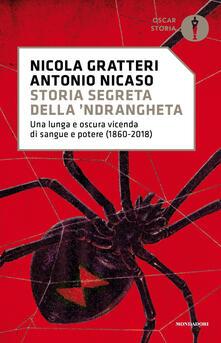Fondazionesergioperlamusica.it Storia segreta della 'ndrangheta. Una lunga e oscura vicenda di sangue e potere (1860-2018) Image