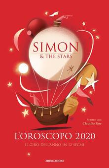 L' oroscopo 2020. Il giro dell'anno in 12 segni - Simon & the Stars,Claudio Roe - copertina