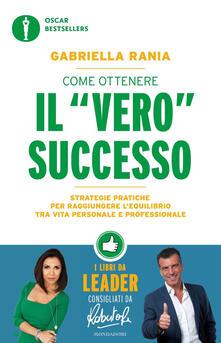 Nicocaradonna.it Come ottenere il «vero» successo. Strategie pratiche per raggiungere l'equilibrio tra vita personale e professionale Image