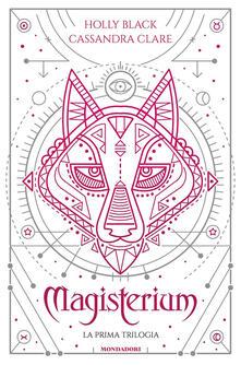 Magisterium. La prima trilogia: L'anno di ferro-Il guanto di rame-La chiave di bronzo - Holly Black,Cassandra Clare - copertina