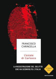 L estate di Garlasco. La ricostruzione del delitto che ha sconvolto lItalia.pdf