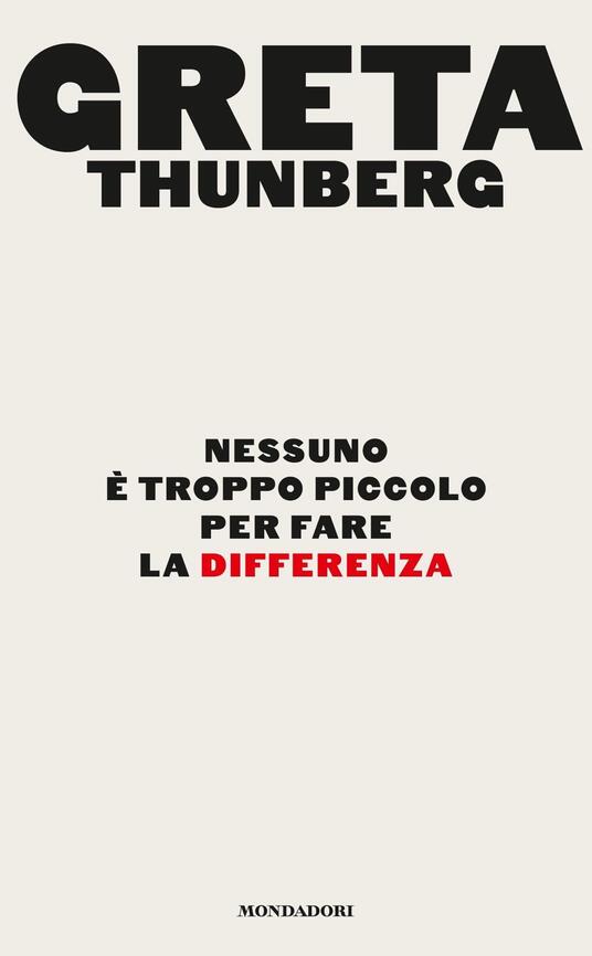 Nessuno è troppo piccolo per fare la differenza - Greta Thunberg - copertina