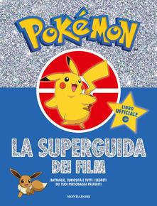 Pokémon. La super guida dei film.pdf
