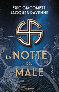 Libro La notte del male Eric Giacometti Jacques Ravenne