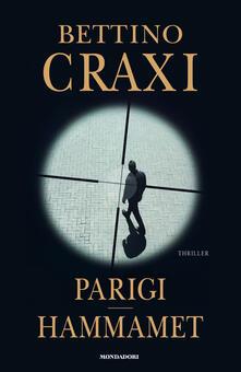 Parigi-Hammamet - Bettino Craxi - copertina